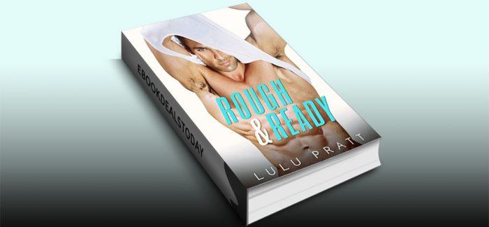 Rough and Ready by Lulu Pratt