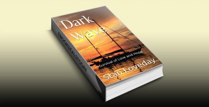 Dark Wave: Survival of Love and Hope by Stan Loveday