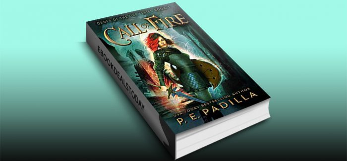 Call of Fire (Order of the Fire Book 1) by P.E. Padilla
