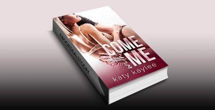 Come with Me by Katy Kaylee