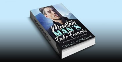 Mountain Man's Fake Fiancee by Chloe Morgan