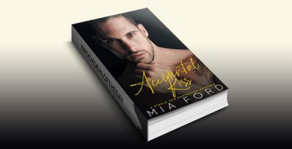Accidental Kiss by Mia Ford