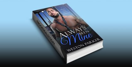 Always Been Mine by Weston Parker