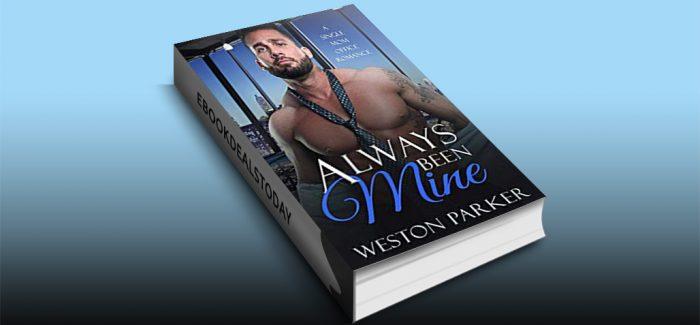 Always Been Mine by Weston Parker