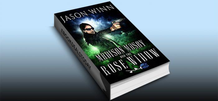 Madison Mosby and the Rose Widow by Jason Winn