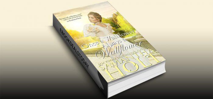 Once a Wallflower, Always a Wallflower by Samantha Holt