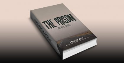 The Prison by Joe Edd Morris