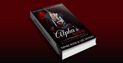 Alpha's Blood by Renee Rose & Lee Savino