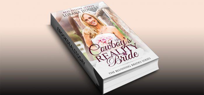 The Cowboy's Reality Bride by Lorana Hoopes