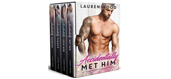 Accidentally Met Him by Lauren Wood