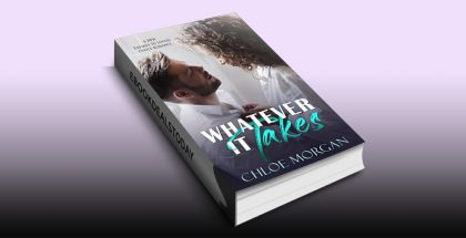 Whatever It Takes by Chloe Morgan