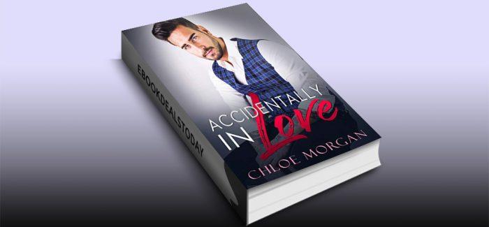 Accidentally In Love by Chloe Morgan