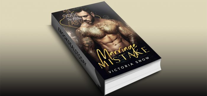 Marriage Mistake by Victoria Snow