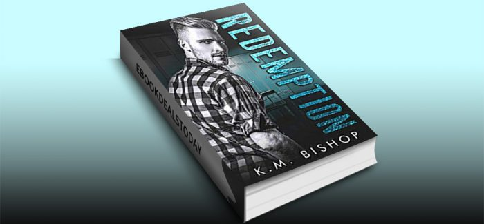 Redemption by K. M. Bishop