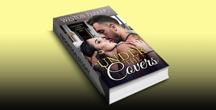 Under The Covers by Weston Parker