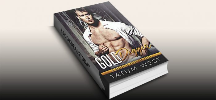 Gold Digger (Bridge to Abingdon Book 6) by Tatum West