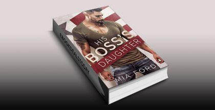 His Boss's Daughter by Mia Ford