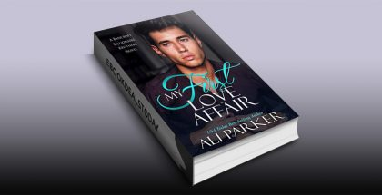 My First Love Affair (Bancroft Billionaire Brothers Book 3) by Ali Parker