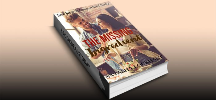 The Missing Ingredient by Natasha Lockhart