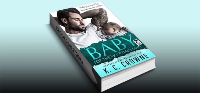 Baby For The Mountain Man by K.C. Crowne