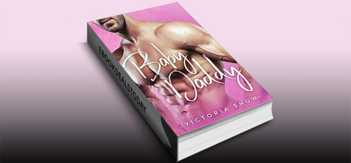 Baby Daddy by Victoria Snow