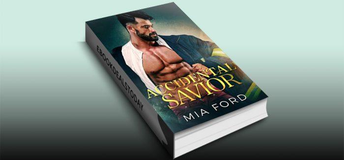 Accidental Savior by Mia Ford