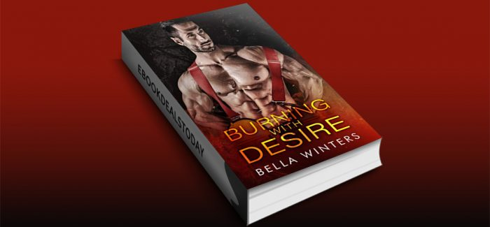 Burning with Desire by Bella Winters