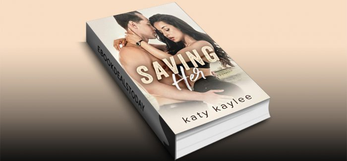 Saving Her by Katy Kaylee