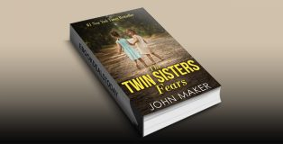 The Twin Sisters Fears by JOHN MAKER