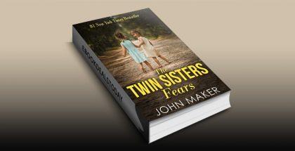 The Twin Sisters Fears by JOHN MAKER