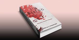 I'm Rising: Determined. Confident. Powerful. by Michelle G. Stradford