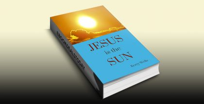 Jesus is the Sun by Kerry Wells