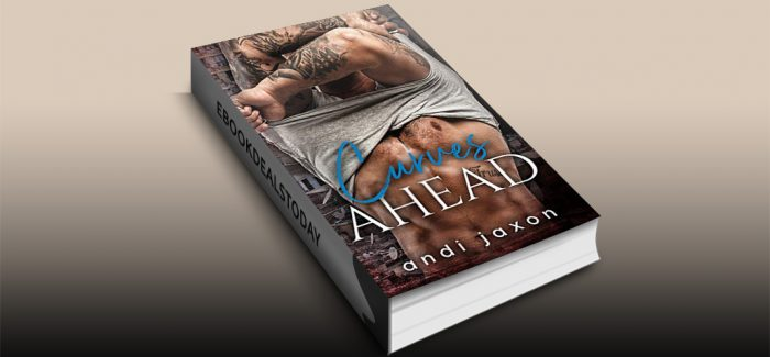 Curves Ahead by Andi Jaxon