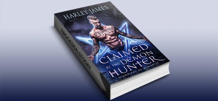 Claimed by the Demon Hunter by Harley James