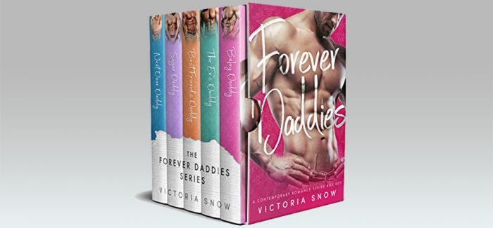Forever Daddies: A Contemporary Romance Series Box Set by Victoria Snow