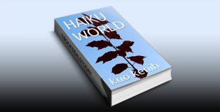 HAIKU WORLD by Kuo Kenih