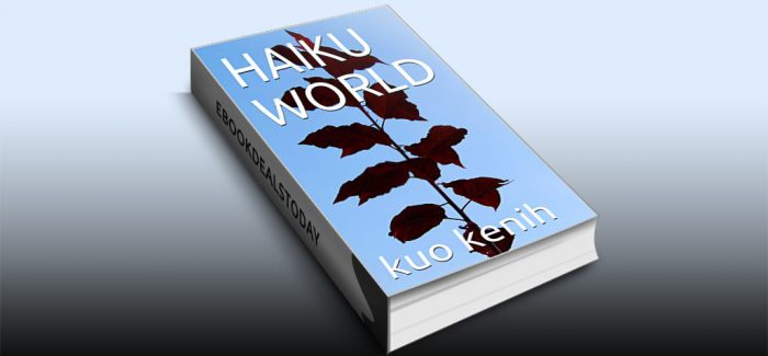 HAIKU WORLD by Kuo Kenih