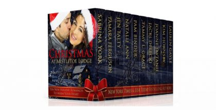 Christmas at Mistletoe Lodge: New Holiday Romances to Benefit St. Judes Hospital by Bestselling Authors