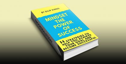 Mindset The Power Of Success by Dilip Kindo