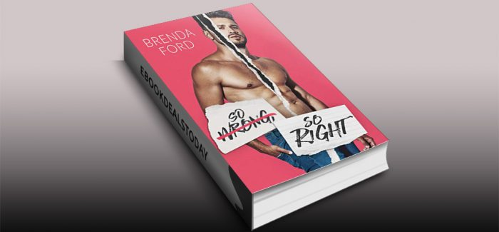 So Wrong, So Right by Brenda Ford