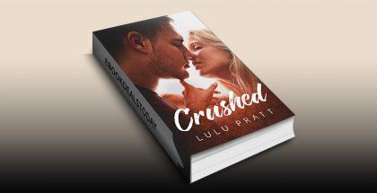 Crushed by Lulu Pratt