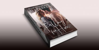 Falling For Him by Ali Parker