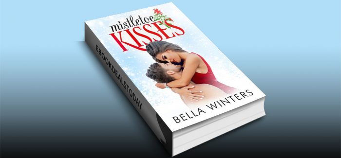Mistletoe Kisses by Bella Winters