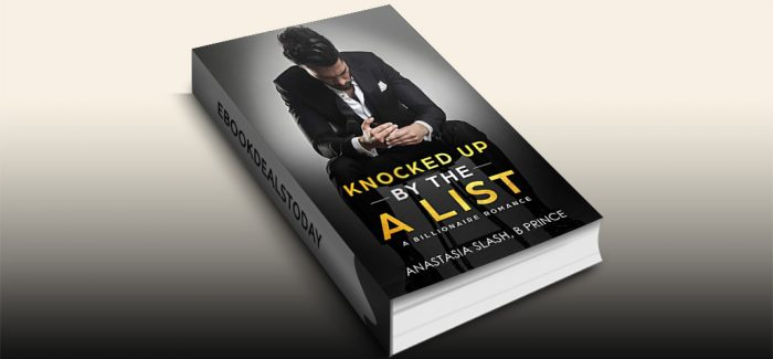 Knocked Up By The A List by Anastasia Slash