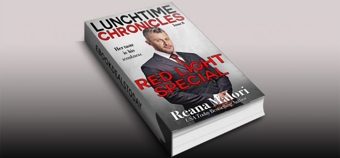 Lunchtime Chronicles: Red Light Special by Reana Malori
