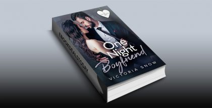 One Night Boyfriend by Victoria Snow