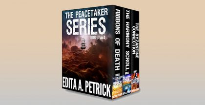 The Peacetaker Series - Books 1, 2 and 3 by Edita A. Petrick