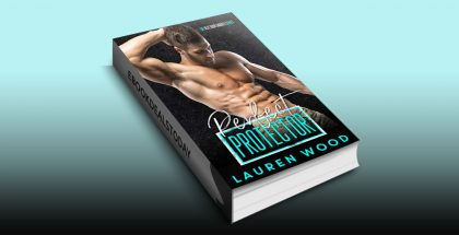 Perfect Protector by Lauren Wood