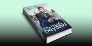 Secrets & Beyond by K. M. Bishop