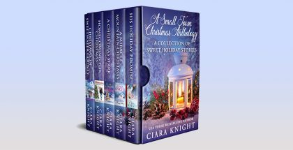 A Small Town Christmas Anthology by Ciara Knight